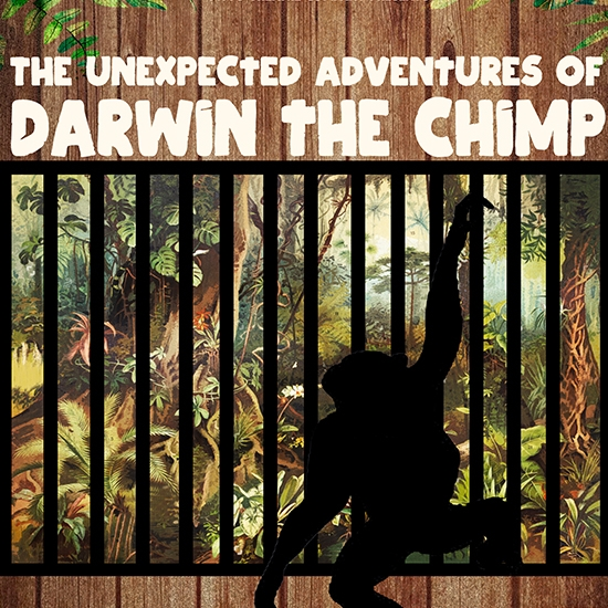 The Unexpected Adventures of Darwin the Chimp